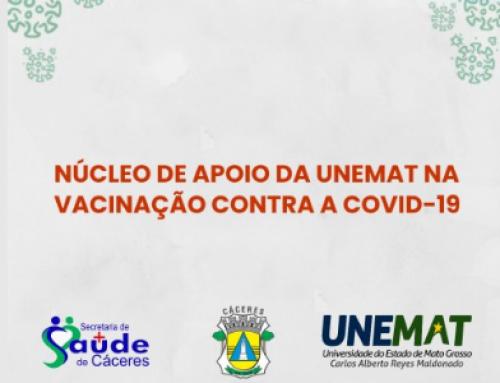 Unemat cria Núcleo de Apoio na Vacinação contra Covid-19 em parceria com Prefeitura de Cáceres